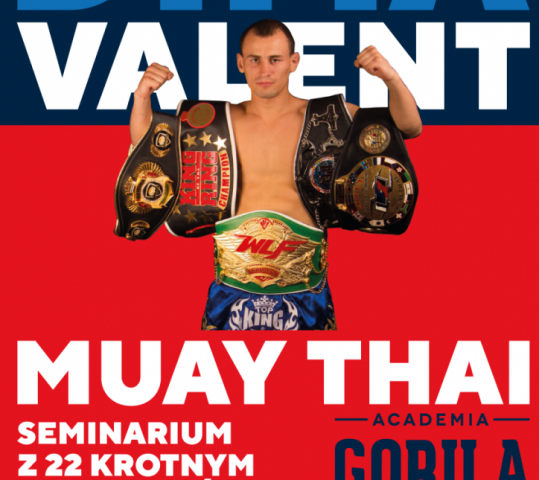 Dima Valent – 22 x Mistrz Świata – seminarium Muay Thai